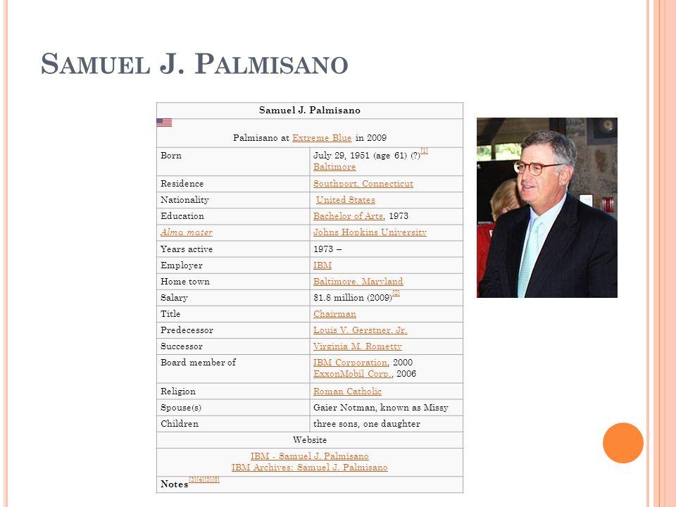 Samuel J. Palmisano Samuel J. Palmisano