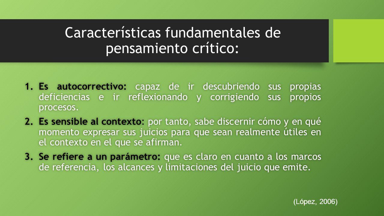Características fundamentales de pensamiento crítico:
