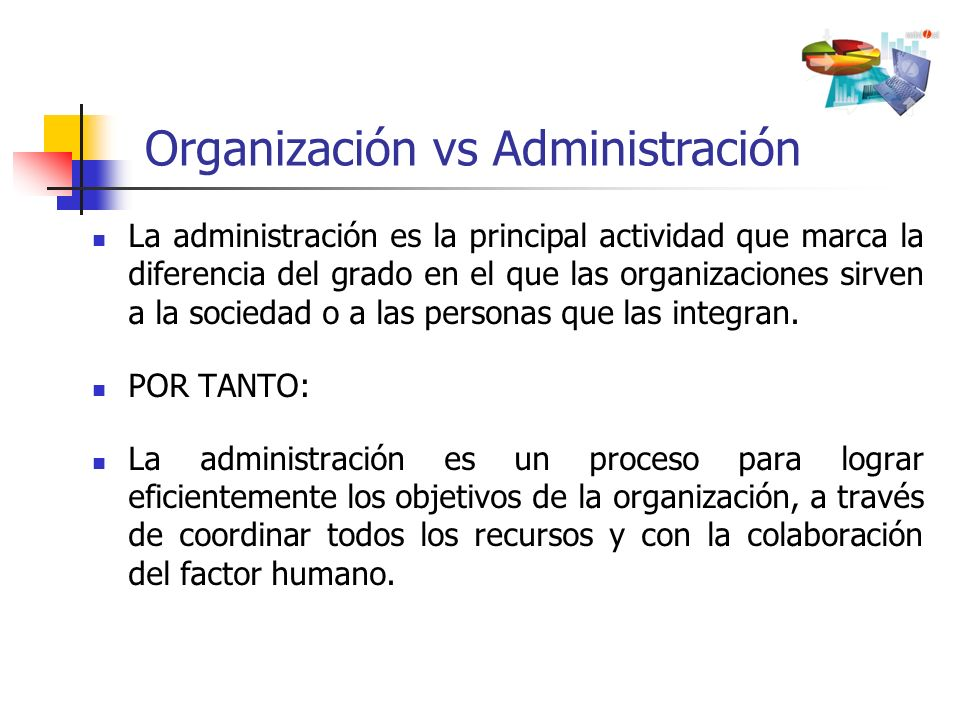 Organización vs Administración