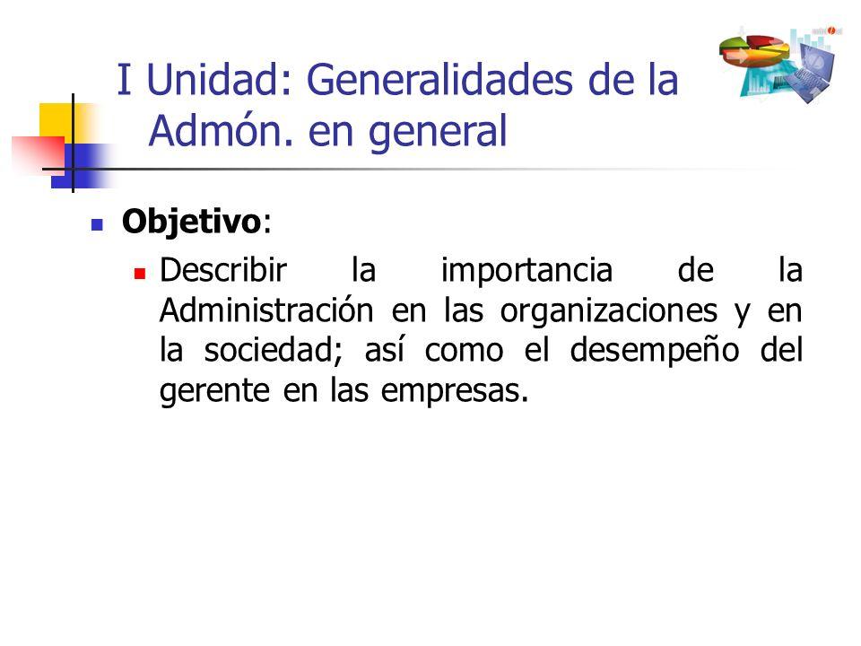I Unidad: Generalidades de la Admón. en general