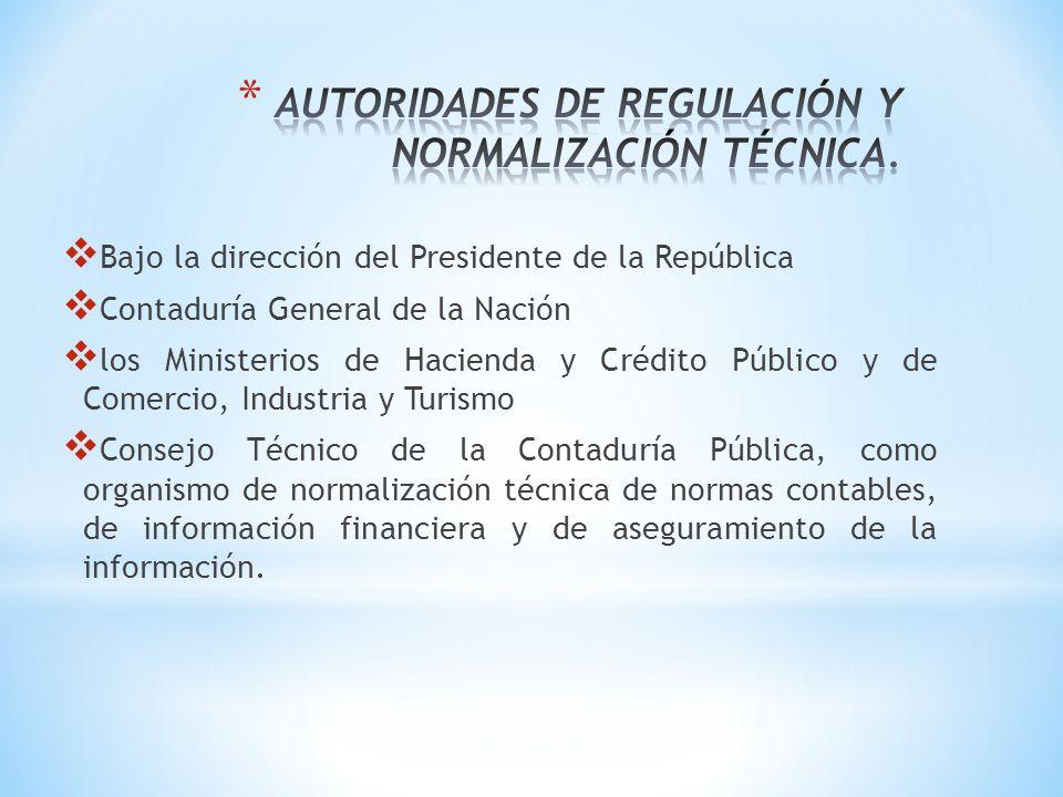 AUTORIDADES DE REGULACIÓN Y NORMALIZACIÓN TÉCNICA.