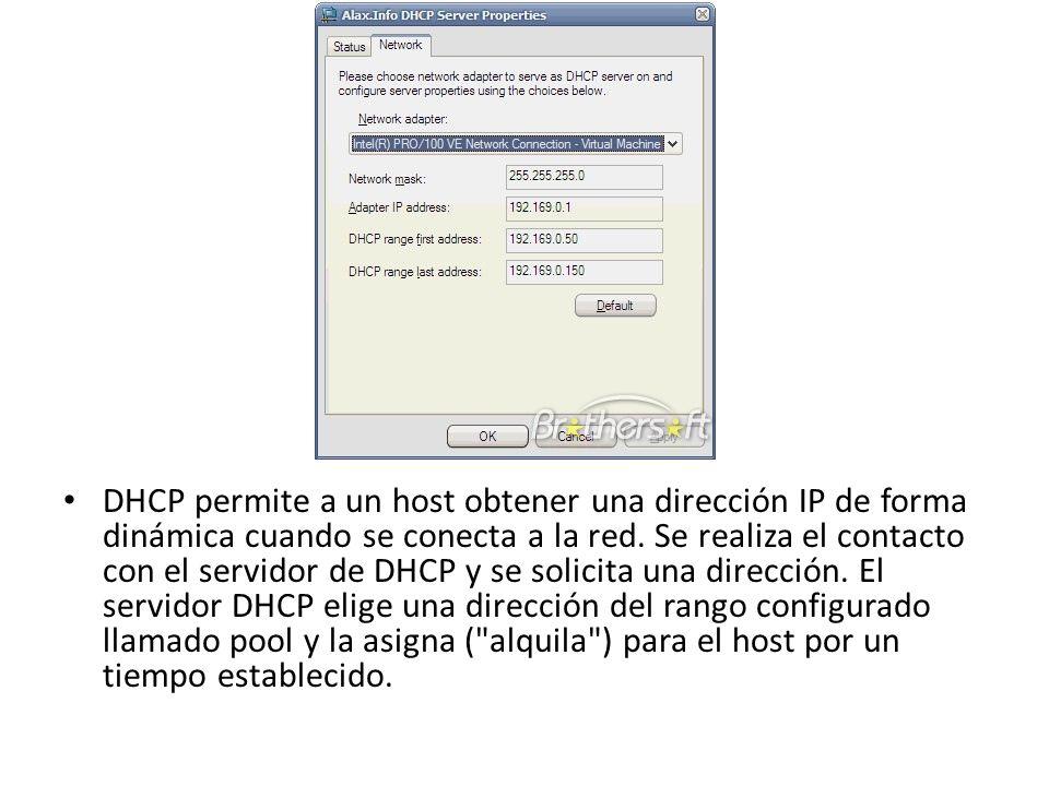 DHCP permite a un host obtener una dirección IP de forma dinámica cuando se conecta a la red.
