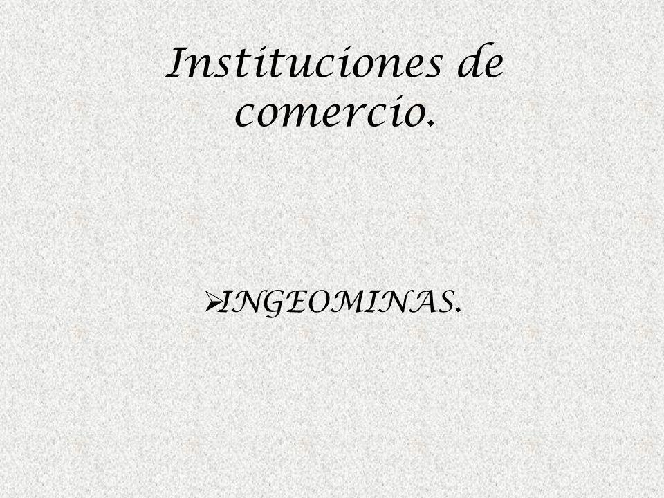 Instituciones de comercio.