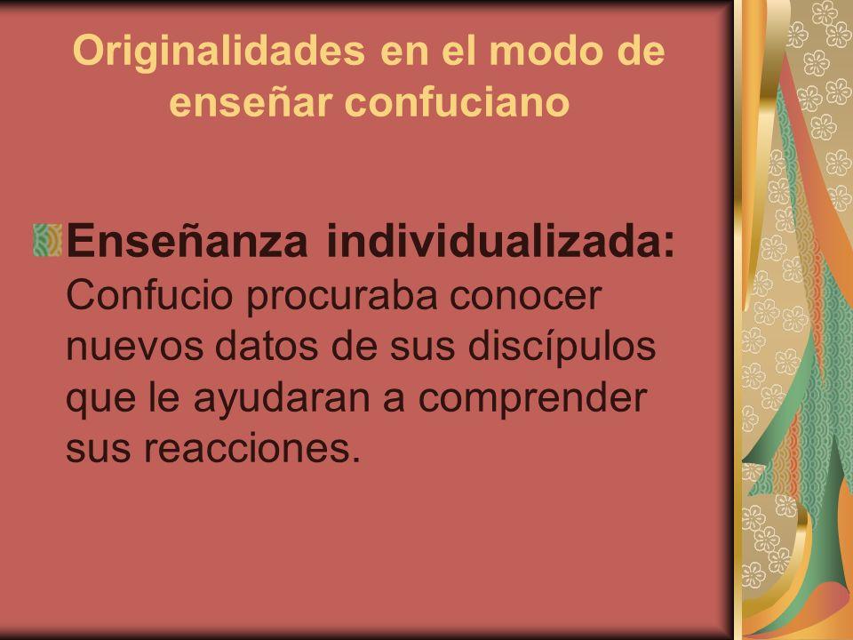 Originalidades en el modo de enseñar confuciano