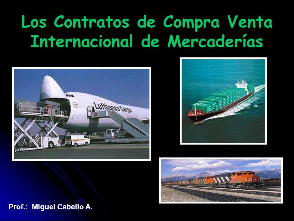 Los Contratos de Compra Venta Internacional de Mercaderías