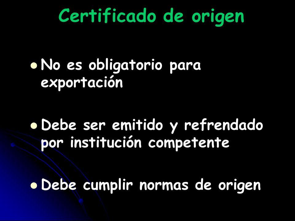 Certificado de origen No es obligatorio para exportación