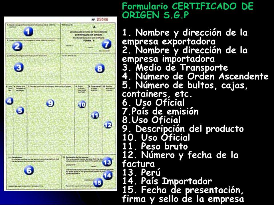 Formulario CERTIFICADO DE ORIGEN S. G. P 1