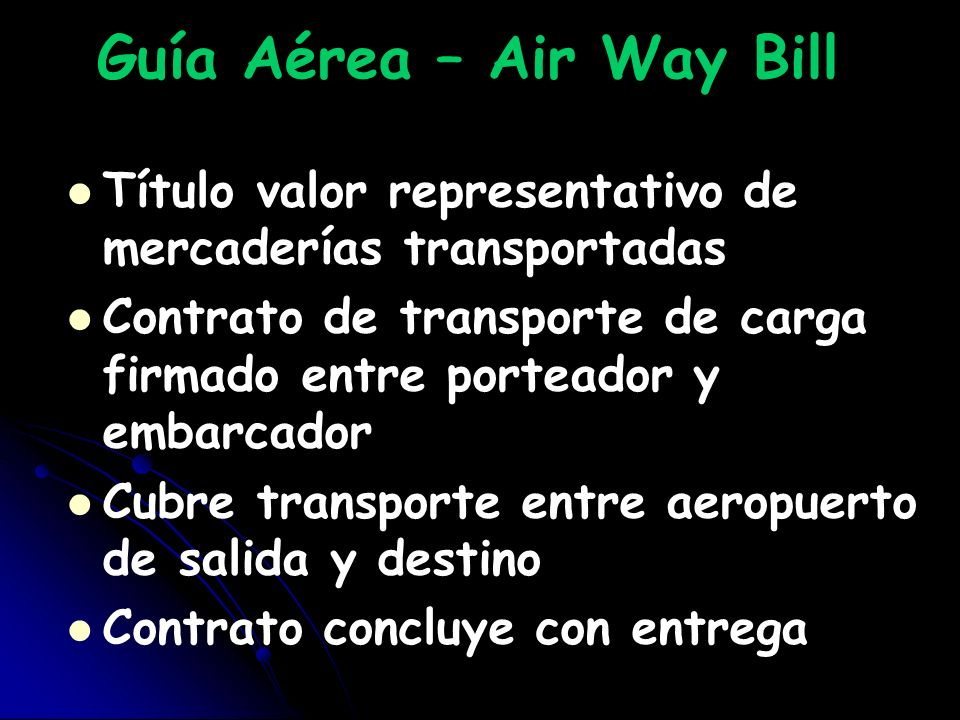 Guía Aérea – Air Way Bill