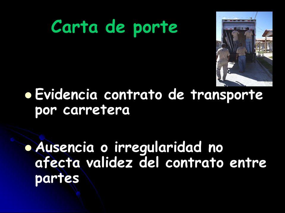 Carta de porte Evidencia contrato de transporte por carretera