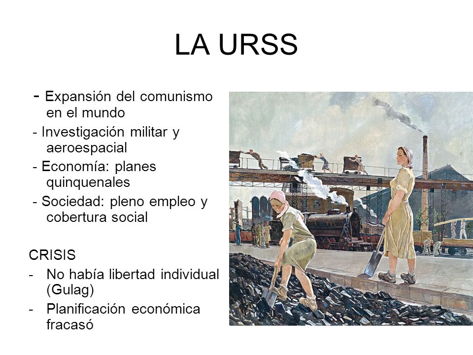 LA URSS - Expansión del comunismo en el mundo