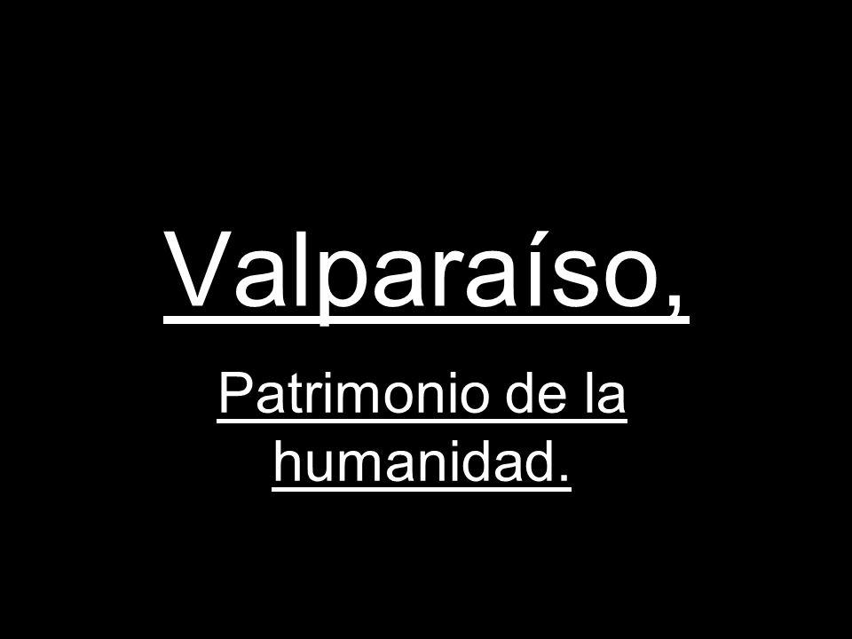 Patrimonio de la humanidad.