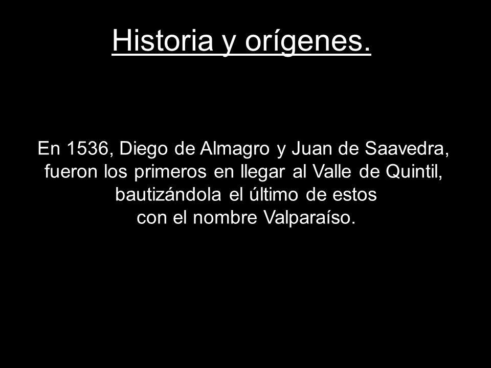 Historia y orígenes. En 1536, Diego de Almagro y Juan de Saavedra, fueron los primeros en llegar al Valle de Quintil,