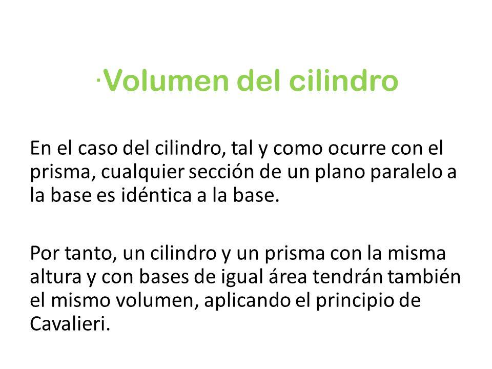 ·Volumen del cilindro