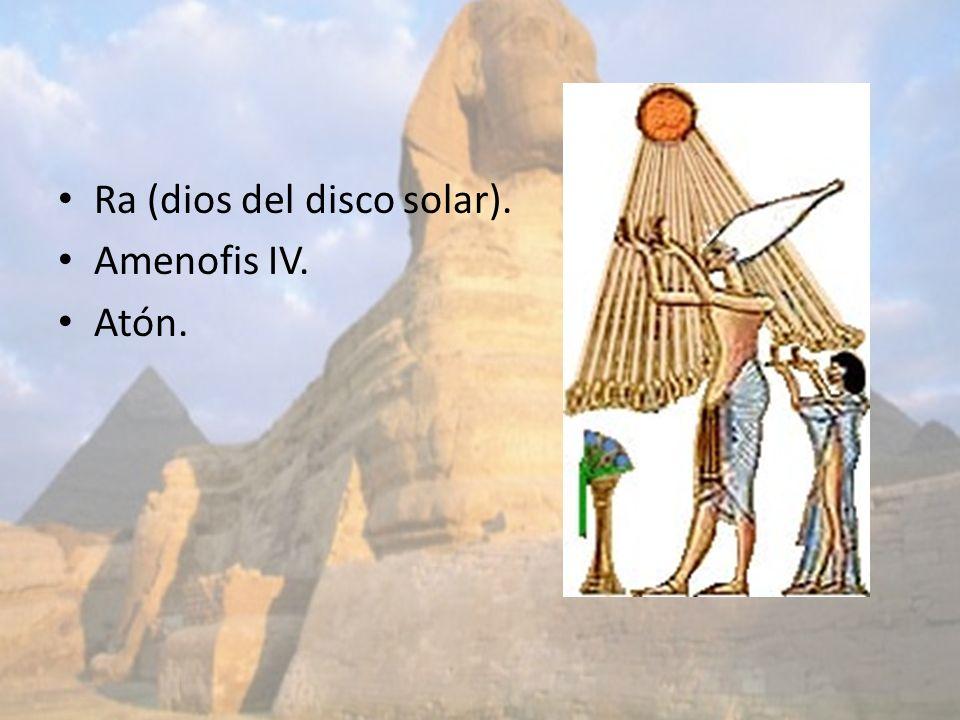 Ra (dios del disco solar).