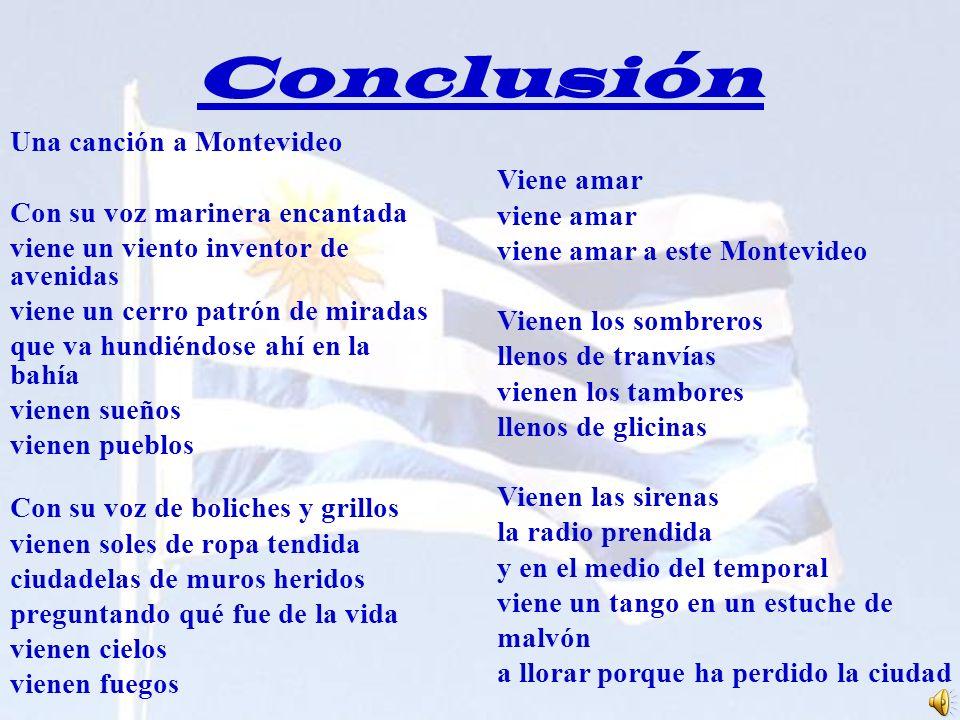 Conclusión Una canción a Montevideo Con su voz marinera encantada