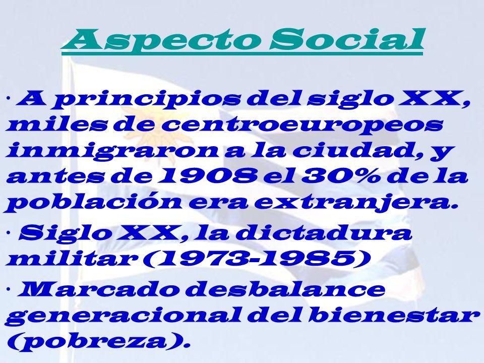 Aspecto Social · A principios del siglo XX, miles de centroeuropeos inmigraron a la ciudad, y antes de 1908 el 30% de la población era extranjera.