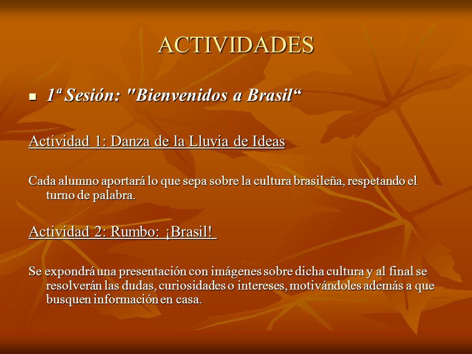 ACTIVIDADES 1ª Sesión: Bienvenidos a Brasil