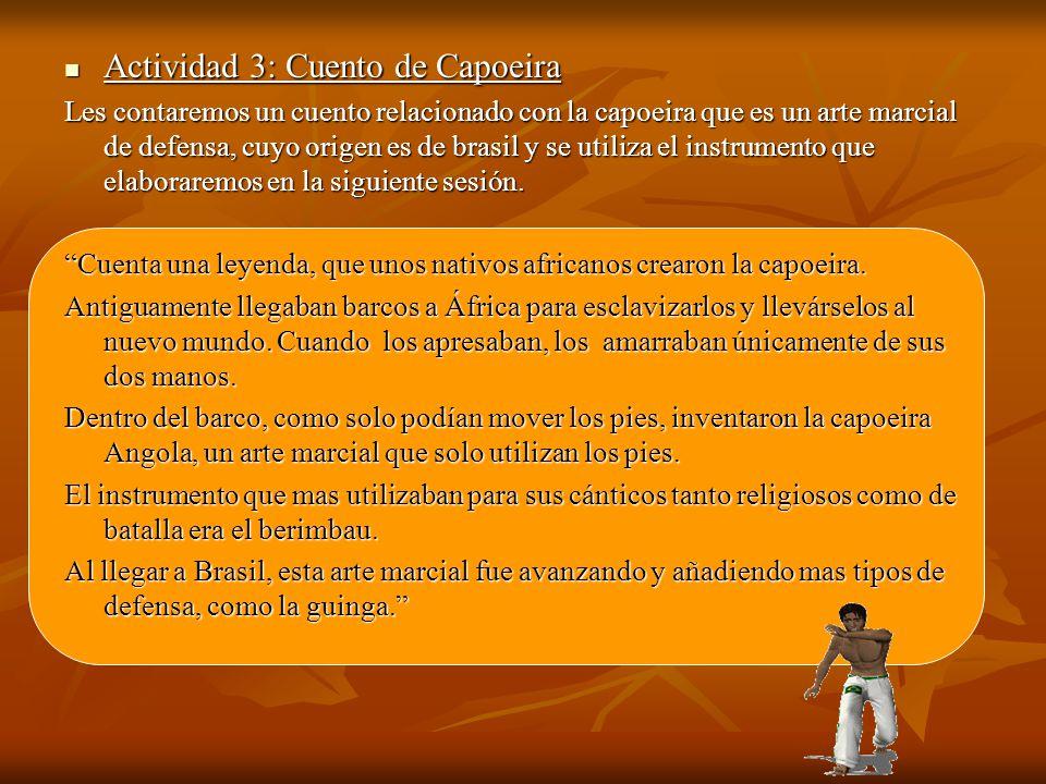 Actividad 3: Cuento de Capoeira