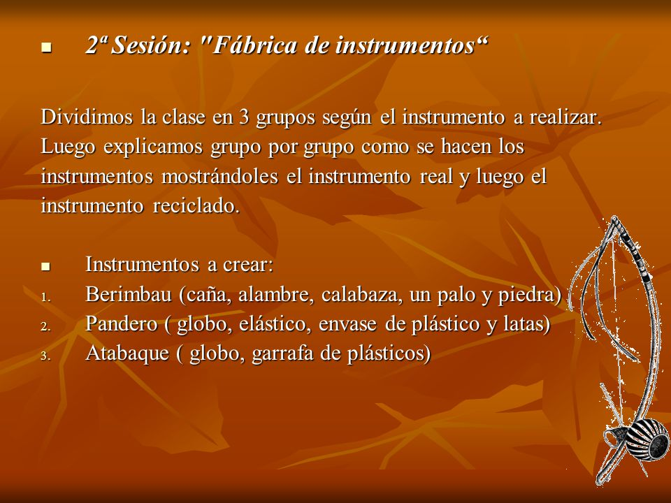 2ª Sesión: Fábrica de instrumentos