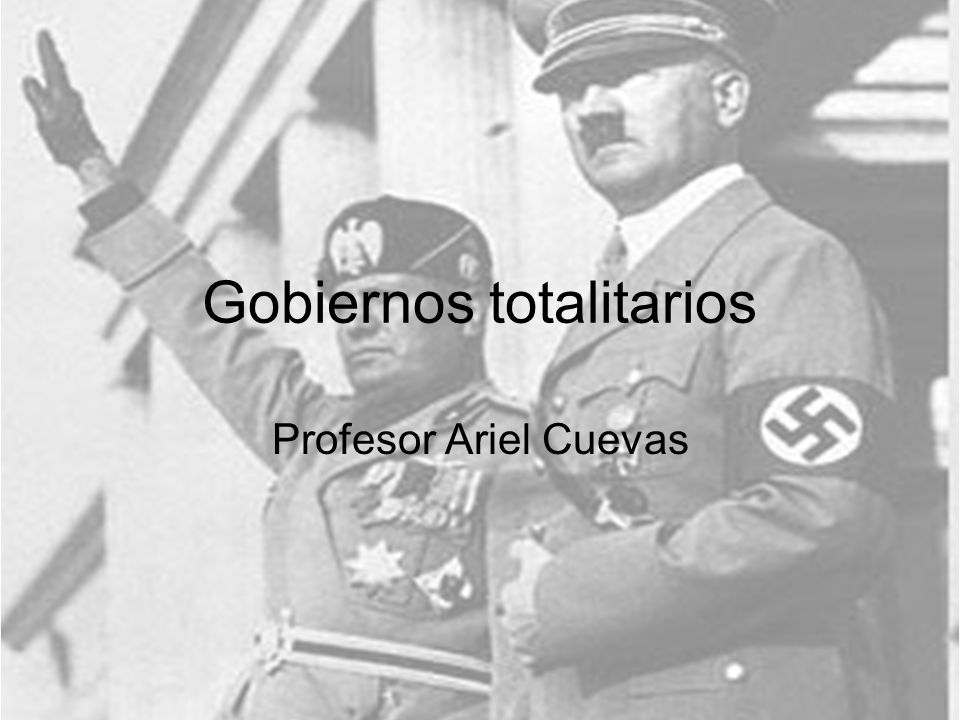 Gobiernos totalitarios