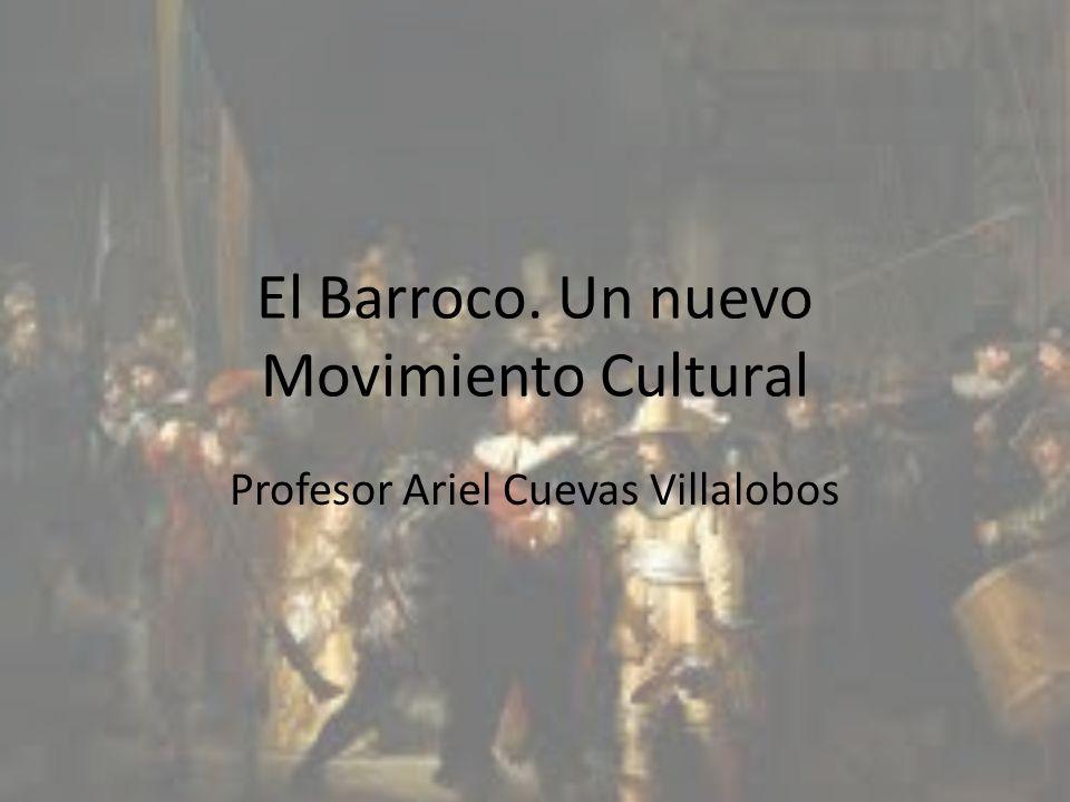 El Barroco. Un nuevo Movimiento Cultural