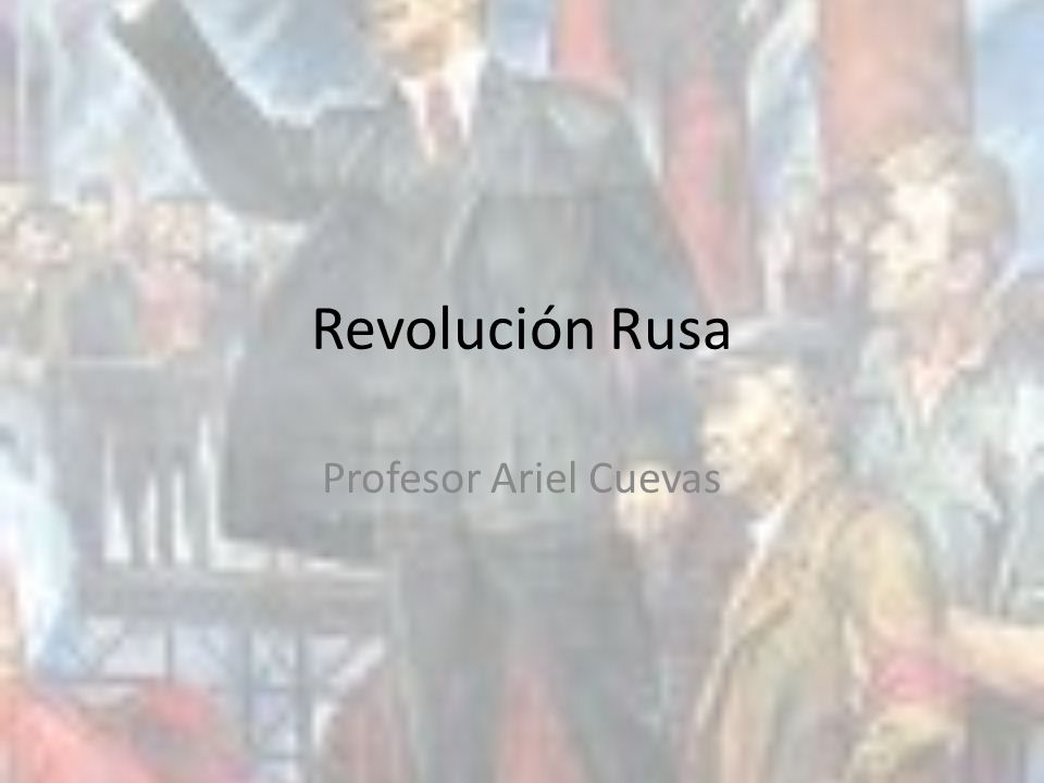 Revolución Rusa Profesor Ariel Cuevas