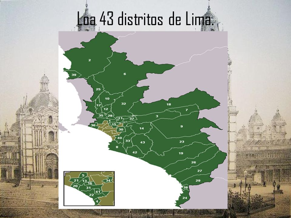 Loa 43 distritos de Lima.