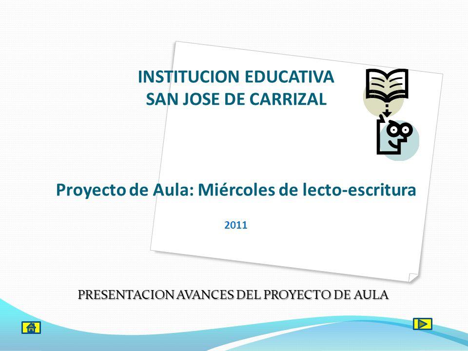 PRESENTACION AVANCES DEL PROYECTO DE AULA
