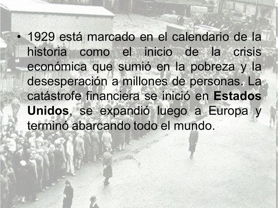 1929 está marcado en el calendario de la historia como el inicio de la crisis económica que sumió en la pobreza y la desesperación a millones de personas.