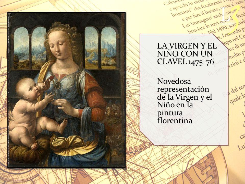LA VIRGEN Y EL NIÑO CON UN CLAVEL 1475-76