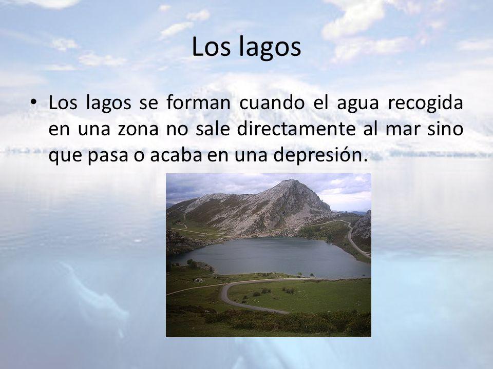 Los lagos Los lagos se forman cuando el agua recogida en una zona no sale directamente al mar sino que pasa o acaba en una depresión.