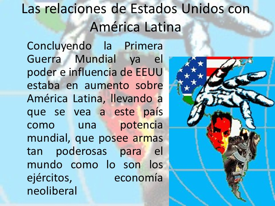 Las relaciones de Estados Unidos con América Latina