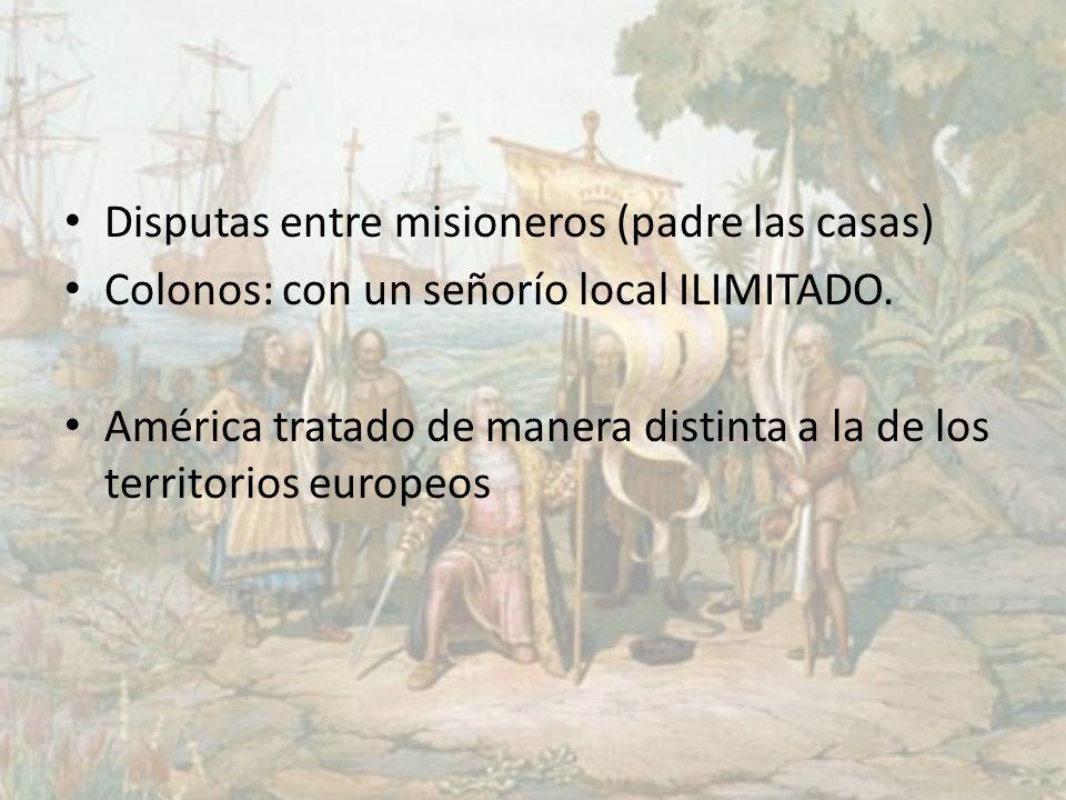 Disputas entre misioneros (padre las casas)