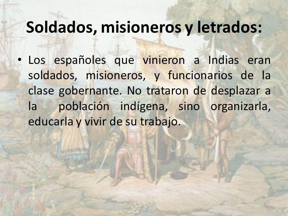 Soldados, misioneros y letrados: