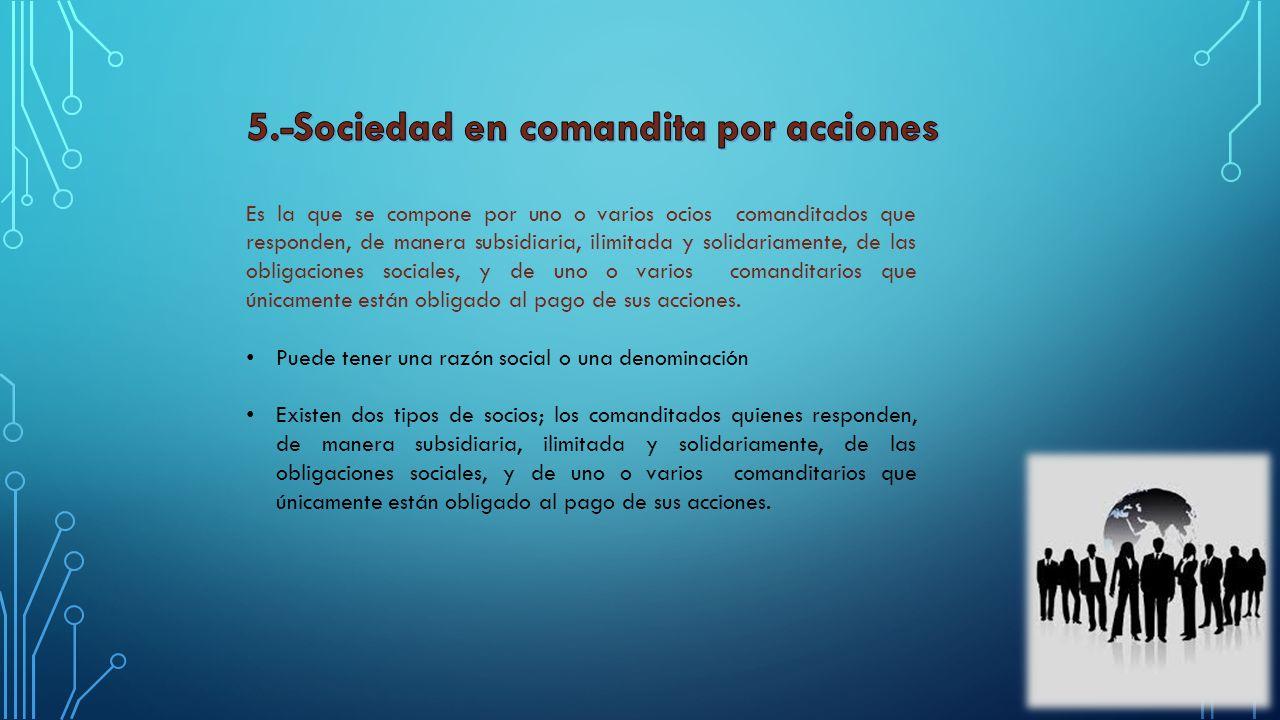 5.-Sociedad en comandita por acciones
