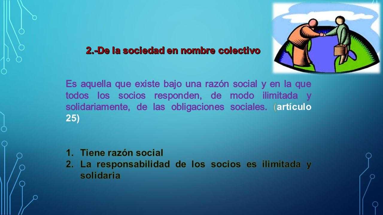 2.-De la sociedad en nombre colectivo