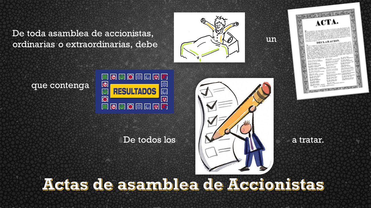Actas de asamblea de Accionistas
