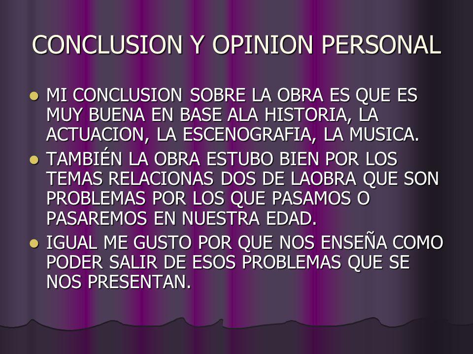 CONCLUSION Y OPINION PERSONAL