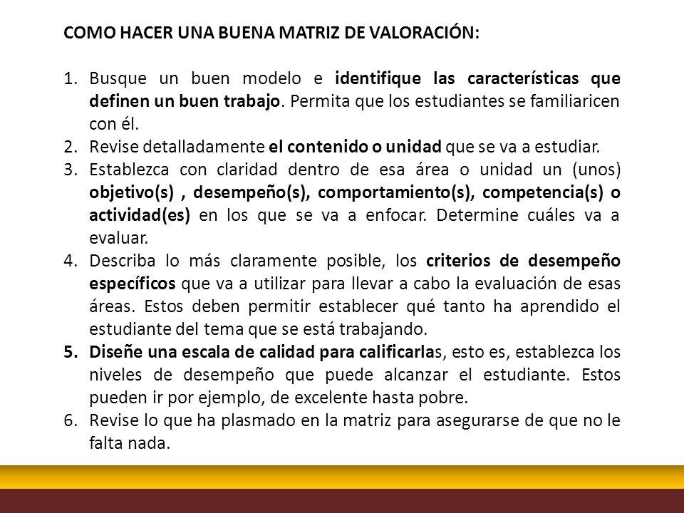 COMO HACER UNA BUENA MATRIZ DE VALORACIÓN: