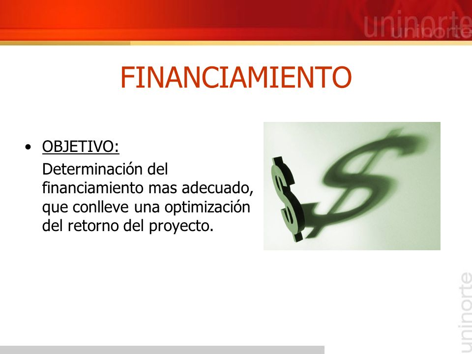 FINANCIAMIENTO OBJETIVO: