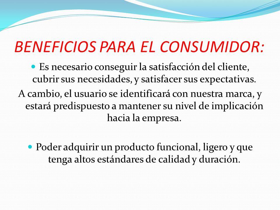 BENEFICIOS PARA EL CONSUMIDOR: