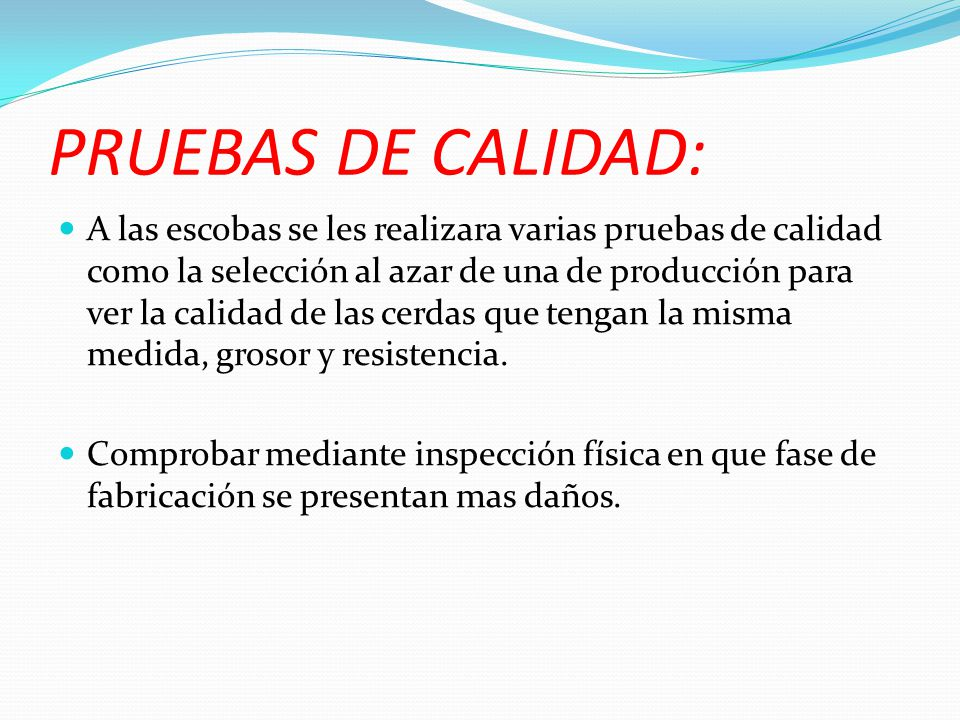 PRUEBAS DE CALIDAD: