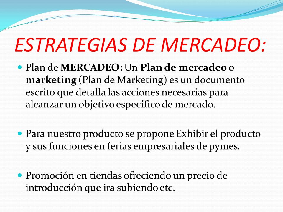 ESTRATEGIAS DE MERCADEO: