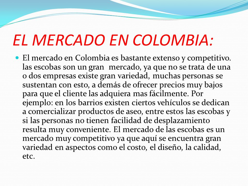 EL MERCADO EN COLOMBIA: