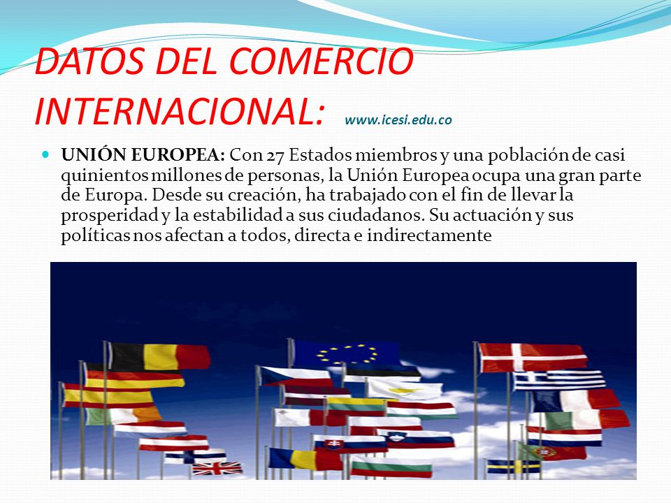 DATOS DEL COMERCIO INTERNACIONAL: www.icesi.edu.co