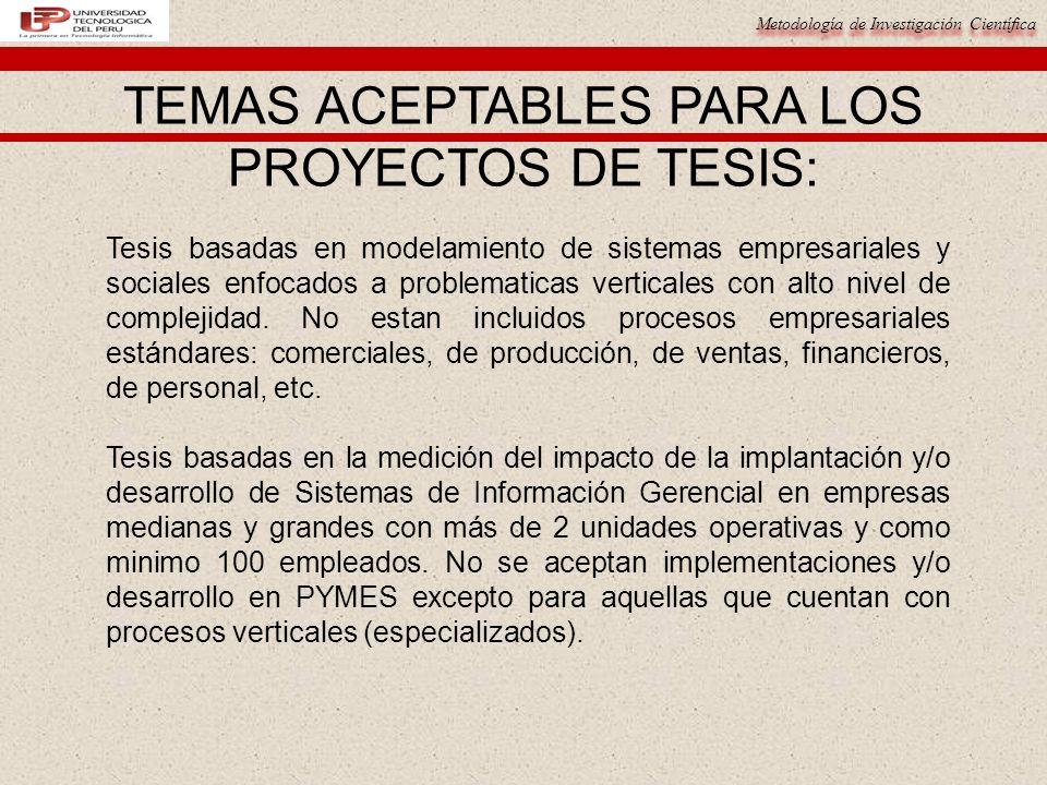 TEMAS ACEPTABLES PARA LOS PROYECTOS DE TESIS: