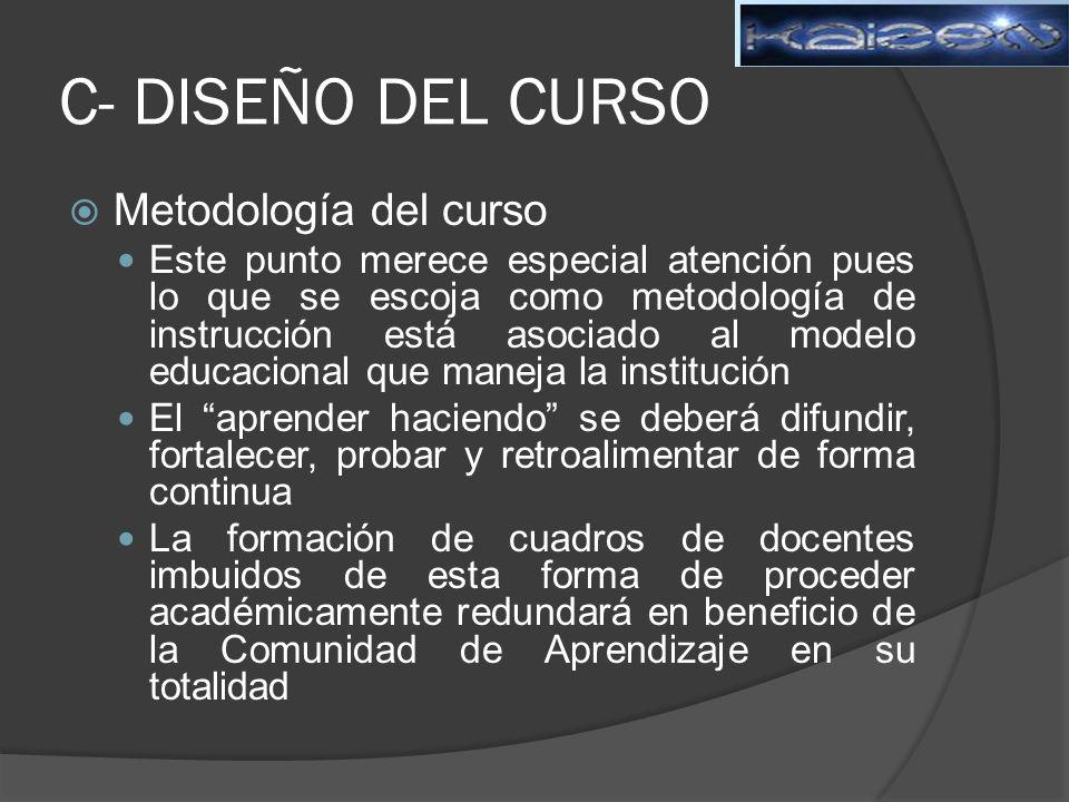 C- DISEÑO DEL CURSO Metodología del curso