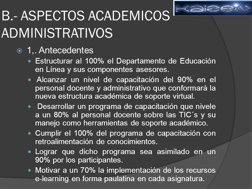 B.- ASPECTOS ACADEMICOS ADMINISTRATIVOS
