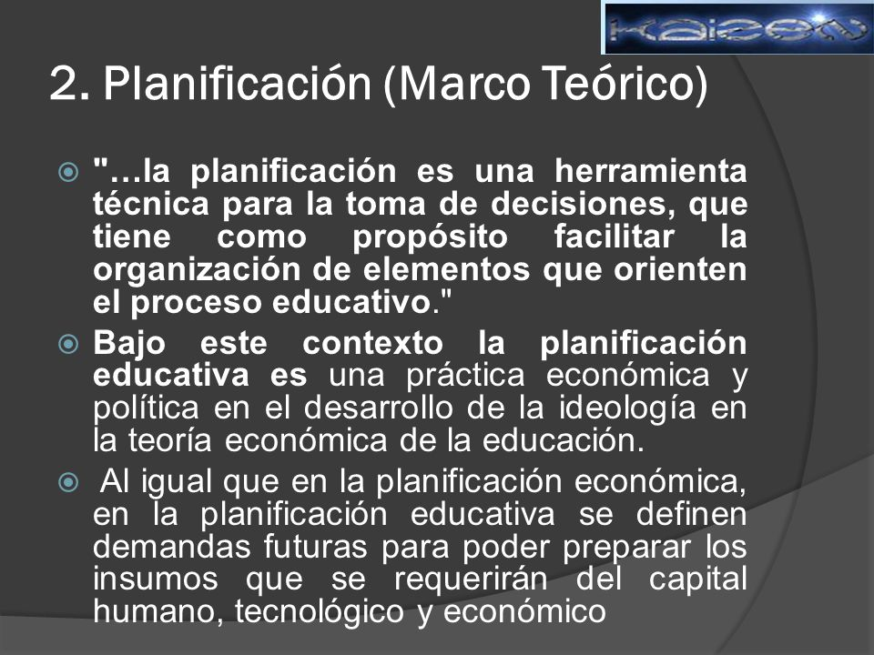 2. Planificación (Marco Teórico)