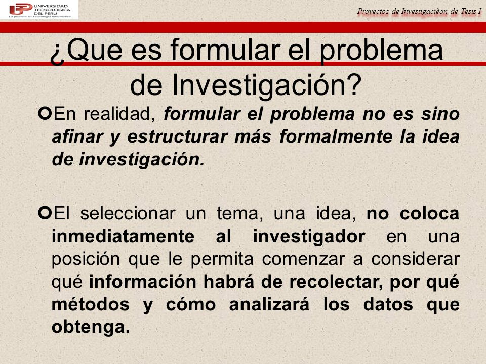 ¿Que es formular el problema de Investigación